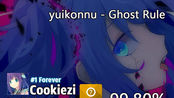 Cookiezi | 99.80% Slider Break / Yuikonnu - Ghost Rule
