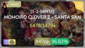Vamhi | MOMOIRO CLOVER Z - SANTA SAN [1-2-SANTA] +HDDT 96.82% {#2 842pp FC} - os