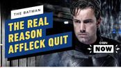 IGN | The Batman:The Real Reason Ben Affleck Left