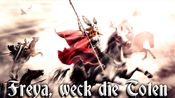 Freya, weck die Toten[德国现代民歌][+英语歌词]