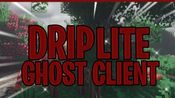 Drip Lite Ghost Client *BADLION BYPASS* (Web Based)