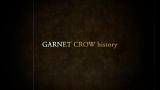 GARNET CROW history 特典 所有单曲 专辑 演唱会 回顾