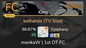 Epiphany | TK from Ling tosite sigure - katharsis [King] 1st +HDDT FC 98.87% {#1