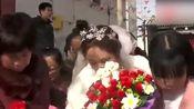 河南周口农村结婚视频:新娘子被气哭了!新郎呢?