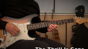 【电吉他/Blues】B.B. King-The Thrill Is Gone(cover)by吉吉