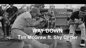 【Tim的新歌MV】Tim McGraw - Way Down (Soundcheck Video) ft. Shy Carter