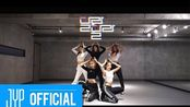 "【ITZY】""IT'z Different"" Dance Practice 练习室合集 (含Close-Up版)"