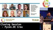PyCon.DE 2018: Closing Session - Pycon.DE Crew
