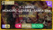 [8.84Live] -Hebel- | MOMOIRO CLOVER Z - SANTA SAN [1-2-SANTA] +HDDT 98.72% {#10