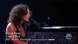 Caged Bird (AOL Music Session)现场版-Alicia Keys (艾莉西亚·凯斯)