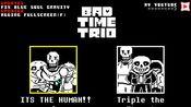 BadTimeTrio三重审判:打了好几次,最后都是在龙骨炮那里就凉了