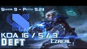 [LOL第一视角]DRX Deft EZREAL vs JHIN ADC - Patch 9.24 KR Ranked