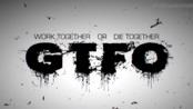 [Dean.A] GTFO yeah C1过了