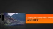 数字绘景基础图片投射使用二维图片创建三维场Digital Tutors Creating a 3D Scene with a 2D Image in NUKEX