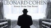 莱昂纳德·科恩演唱会.Leonard Cohen Songs From the Road 2008