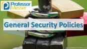 5.1.4-General Security Policies - CompTIA Security+ SY0-501 - 5.1