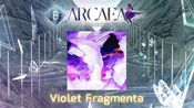 【Arcaea自制】Violet Fragmenta - ak+q(Future 8)