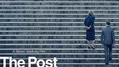 金牌导演史蒂文·斯皮尔伯格巨献《华盛顿邮报》中文电影预告