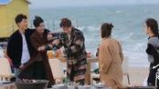 《十年三月三十日》窦戏 古力娜扎 徐正溪 宋妍霏 海边拍摄花絮