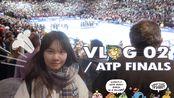 Piggy's VLOG 02 / ATP finals 跟着我一起去看atp年终网球总决赛
