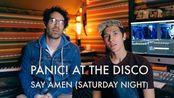 【Panic! At The Disco】Say Amen (Saturday Night)的MV是如何制作的