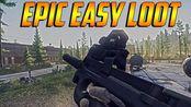 【逃离塔科夫Escape From Tarkov】- Epic Easy Loot