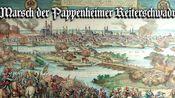 Marsch der Pappenheimer Reiterschwadron [普鲁士传统进行曲]