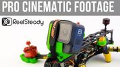 【穿越机灵感与启发 No.426】中文翻译 如何拍出像JohnnyFPV一样的电影感镜头 (GoPro+ReelSteady无人机航拍教程)