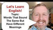 【原味En】Let's Learn English Words That Sound The Same But Have Different Meanings