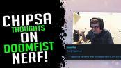【守望先锋】 FreshNuts:Chipsa's Thoughts On Doomfist Nerf!