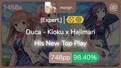 morgn | Duca - Kioku x Hajimari [Expert.] +HDDT 98.4% {#1 748pp FC} - osu!