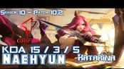 [LOL第一视角]GRF Naehyun KATARINA vs QIYANA Mid - Patch 10.2 KR Ranked