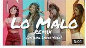 四大女神西语热单再演绎,Aitana, Ana Guerra - Lo Malo (Remix) ft. Greeicy, TINI