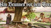 Am Brunnen vor dem Tore[门前有棵菩提树][德国民歌][+英语歌词]