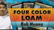 [搬运][MTG] 薪传4色黑土 Four-Color Loam - Legacy | Channel Bob Huang