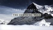 【纪录片】斯蒂文·巴克肖:挑战垂直峭壁-Steve Backshall Vs The Vertica
