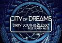 【TANY】Dirty South&Alesso ft.Ruben Haze - City Of Dreams (Original Radio Edit)