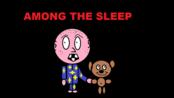 【绝望女神/游戏实况】【独立恐怖游戏 梦意杀机:增强版 Among The Sleep:Enhanced Edition】【一期完结】【1P】