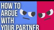 【The School Of Life】如何与伴侣争论 How To Argue With Your Partner