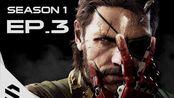 【合金装备5:幻痛】- PC特效全开中文剧情电影60FPS - 第三集-Episode 3-最强无损画质-Metal Gear Solid V The Phan
