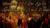 Friedrich II Der Groe Symphony No 3 in D major [腓特烈二世D大调第三号交响曲][德国古典音乐]