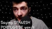 【Aggressive】小哥耳语阅读西班牙语/葡萄牙语+单词触发(2)