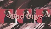 【王一博】【舞台混剪】I'm the bad guy.