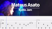 Mateus Asato Kyoto Jam 带谱示范