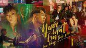 越南 MV - Nuoc Mat Em Lau Bang Tinh Yeu Moi (Da LAB ft. Toc Tien)