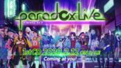 Paradox Live(パラライ)ボイストレーラー宣传片合集(更新cozmez组)