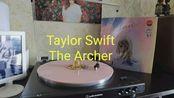 Taylor Swift––The Archer彩胶试听