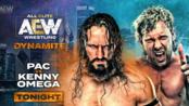 【AEW】2019.11.28 Dynamite 第9期:肯尼欧米茄 vs. 内维尔(Kenny Omega vs. PAC) 1080P