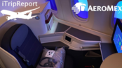【YouTube】墨西哥国际航空 波音787-9 商务舱飞行报告(洛杉矶 - 墨西哥城)