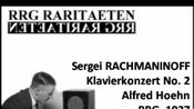 Alfred Hoehn Sergei Rachmaninoff Klavierkonzert No. 2